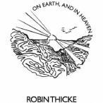 オン・アース・アンド・イン・ヘヴン / ロビン・シック (CD)