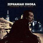 ★CD/ZEPHANIAH OHORA/LISTENING TO THE MUSIC