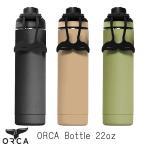 ORCA オルカ Bottleボトル 22oz. 直飲み 保温 保冷 アウトドア 水筒 22オンス キャンプ