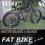ファットバイク ブロンクス FATBIKE BRONX /BRONX 4.0 DD / MATTE BLACK x BLACK/ ディスクブレーキ 26インチ/日本正規販売品/