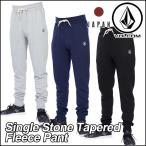 ボルコム Japan Limited  パンツ メンズ フリースパンツ スウェット VOLCOM 新作 Stone Tapered Fleece Pant ヴォルコム volcom