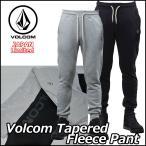 ショッピングボルコム volcom ボルコム スエットパンツ メンズ Volcom Tapered Fleece Pant ヴォルコム Japan Limited ジャージ