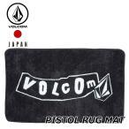 Volcom ボルコム ラグマット PISTOL RUG MAT  D67219JD 【返品種別OUTLET】