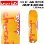 CHOCOLATE スケートボード デッキ チョコレート OG CHUNK SERIES JUSTIN ELDRIDGE ジャスティン・エルドリッジ [CH-6] スケボー パーツ SKATE BOARD DECK