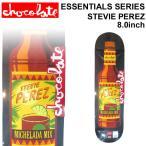 CHOCOLATE スケートボード デッキ チョコレート ESSENTIALS SERIES STEVIE PEREZ スティービー・ペレズ [CH-12] スケボー パーツ SKATE BOARD DECK