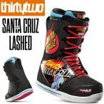 18-19 THIRTY TWO サーティーツー SANTA CRUZ LASHED 熱成型対応 メンズ 32 スノーボードブーツ ブーツ 正規品
