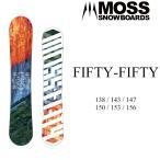 代引料無料 17-18 MOSS モス FIFTY-FIFTY フィフティフィフティ スノーボード グラトリ 板