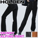 代引料無料 16-17 HOLDEN ウェア W'S Skinny Standard Pant レディース ホールデン スノーウェア スキニースタンダード パンツ