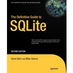 The Definitive Guide to SQLite (Expert's Voice in Open Source)◆安心・丁寧◆