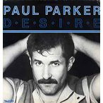 PAUL PARKER - DESIRE-HIGH ENERGY MIX (UK) 12