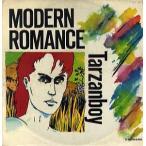 MODERN ROMANCE - TARZANBOY (UK) 12