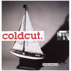 COLDCUT feat China - DREAMER / SIGN (UK) 12