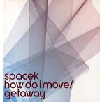 "SPACEK feat Hil St Soul - HOW DO I MOVE / GATAWAY 12""  UK  2001年リリース"