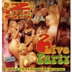 """THE 2 LIVE CREW feat KC - 2 LIVE PARTY 12"""" US 1998年リリース"""