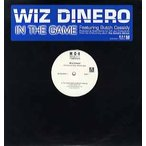 "WIZ DINERO feat Butch Cassidy - IN THE GAME (Pro Scott Storch) 12""  US  2001年リリース"