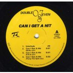 DOUBLE-O-SEVEN - CAN I GET A HIT / Take It Off 12
