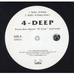 4-DEEP - Rollin' 4-Deep / Why Am I So Fly? / Deep With My Cru EP  US  1998年リリース