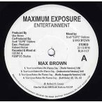 """MAX BROWN - YOUR LOVE MAKES ME WANNA SAY 12""""  US  2002年リリース"""
