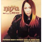 "NIVEA feat Brian, Brandon Casey - DON'T MESS WITH MY MAN (WHITE) 12"" JAPAN 2002年リリース"