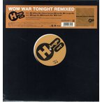 "H JUNGLE with t - WOW WAR TONIGHT REMIXED 12""  JAPAN  2017年リリース"
