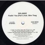 "SOLANGE KNOWLES ft Slim Thug - FEELIN' YOU-REMIX 12"" US 2002年リリース"