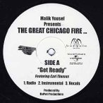 """Malik Yuself Presents Great Chicago Fire - GET READY / HOW WILD ARE YOU 12"""" US 2002年リリース"""