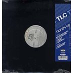 "TLC feat The Clipse - HANDS UP-SO SO DEF REMIX 12""  US  2003年リリース"
