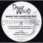 "DANNY WOOD - WHEN THE LIGHTS GO OUT 12"" US 2003年リリース"