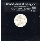 "Timbaland & Magoo feat Missy Elliott - COP THAT SHIT 12""  US  2003年リリース"
