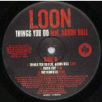 "LOON feat Carl Thomas, Aaron Hall - I'LL BE THERE / THINGS YOU DO 12""  US  2004年リリース"