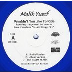 """MALIK YOUSELF ft Kanye West, Common - WOULDN'T YOU LIKE TO RIDE 12"""" US 2004年リリース"""