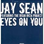 """JAY SEAN ft Rishi Rich Project - EYES ON YOU (EU) 12"""" EU 2004年リリース"""