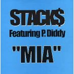 "STACK$ feat P.Diddy - MIA 12"" US 2005年リリース"