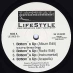 "LIFESTYLE feat Snoop Dogg - BOTTOM'S UP / ALL I NEED (Pro Daz Dillinger) 12"" US 2005年リリース"