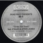 "M-1(Dead Prez) ft K'Naan & Ston James - TIL WE GET THERE / THE BEAT 12"" US 2006年リリース"