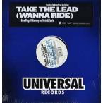 """- TAKE THE LEAD (Wanna Ride) (Pro Swizz Beatz) 12""""  US  2006年リリース"""