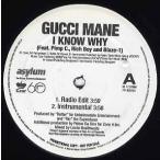 """GUCCI MANE ft Pimp C, Rich Boy, Blaze-1 - I KNOW WHY 12""""  US  2007年リリース"""