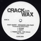 PUFF DADDY / TIMBALAND feat T-Pain - SWAGGER LIKE PUFF / SAY (CRACK ON WAX 2009) EP  US  2008年リリース