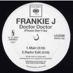 """FRANKIE J - DOCTOR DOCTOR (Please Don't Go) / RUNAWAY 12""""  US  2008年リリース"""