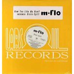 "M-FLO - HOW YOU LIKE ME NOW? / BRAIN-SPILL 12"" JAPAN 2000年リリース"
