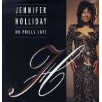 "JENNIFER HOLLIDAY - NO FRILLS LOVE 12""  US  1996年リリース"