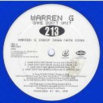 Warren G ft Snoop Dogg, Nate Dogg, Xzibit - GAME DON'T WAIT 12
