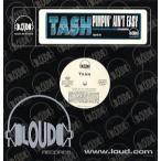 "TASH feat Cha Cha - PIMPIN' AIN'T EASY 12"" US 1999年リリース"