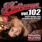 DJ BO – PLATINUMZ VOL.102 CD JPN 2016年リリース