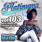 DJ BO – PLATINUMZ VOL.103 CD JPN 2016年リリース