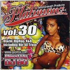 DJ BO / PLATINUMZ VOL.30 【MIXCD マンスリー】