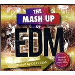DJ O-MAN - THE MASH UP OF EDM CD JPN 2014ǯ��꡼��