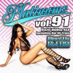 DJ BO – PLATINUMZ VOL.91 CD JPN 2015年リリース