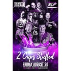 GCW&Black Label Pro DVD「2 Cups Stuffed」(2019年8月30日イリノイ州ホフマンエステイツ)米直輸入盤《日本盤未発売》