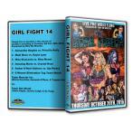 Girl Fight Wrestling DVD「Girl Fight 14」(2016年10月20日ジョージア州コーネリア)【アンバー・ギャロウズ 対 アジャ・ペレーラ】
